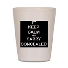 Keep Calm Carry Concealed Shot Glass