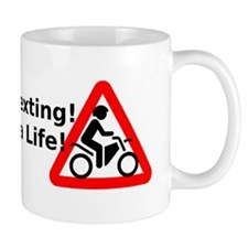 Stop texting! Save a Motorcyclist! Mug