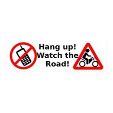 Hang up and watch for motorcyclist Wall Decal