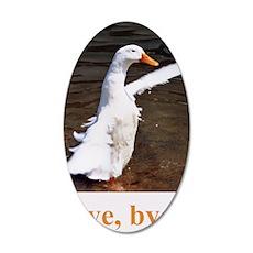 Bye, Bye Duck 35x21 Oval Wall Decal
