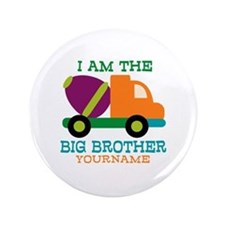 """Cement Mixer Big Brother 3.5"""" Button"""