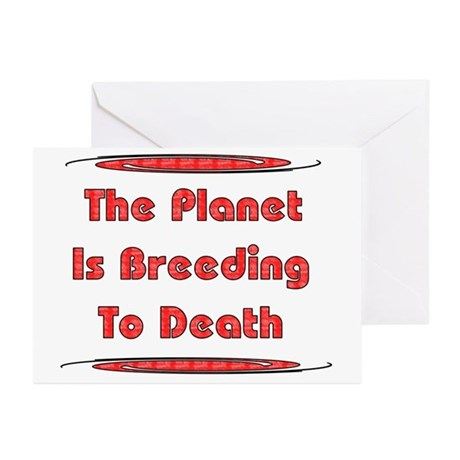 Breeding To Death Greeting Cards (Pk of 10)