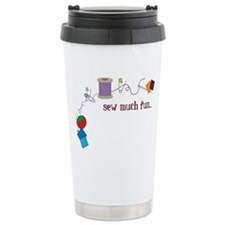 Sew Much Fun Travel Mug