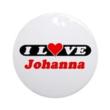 I Love Johanna Ornament (Round)