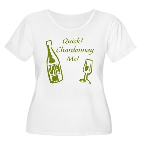 Chardonnay Me Women's Plus Size Scoop Neck T-Shirt