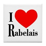 I Love Rabelais Tile Coaster