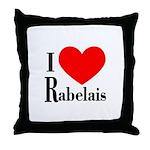 I Love Rabelais Throw Pillow