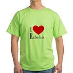 I Love Rabelais Green T-Shirt