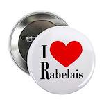 I Love Rabelais Button