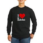 I Love Rabelais Long Sleeve Dark T-Shirt