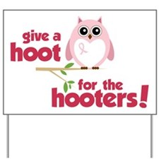 Give A Hoot Yard Sign