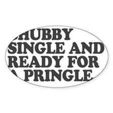 Chubby and single Decal