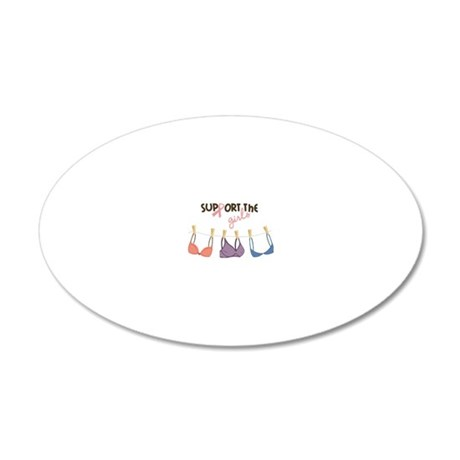 Support The Girls 20x12 Oval Wall Decal
