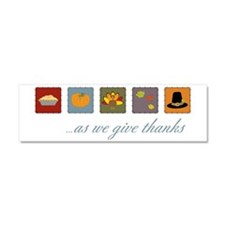 As We Give Thanks Car Magnet 10 x 3
