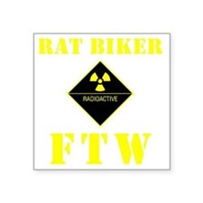 "Rat Biker FTW Square Sticker 3"" x 3"""