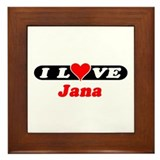 I Love Jana Framed Tile