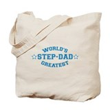World's Greatest Step-Dad Tote Bag