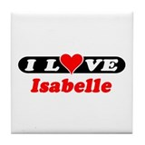 I Love Isabelle Tile Coaster
