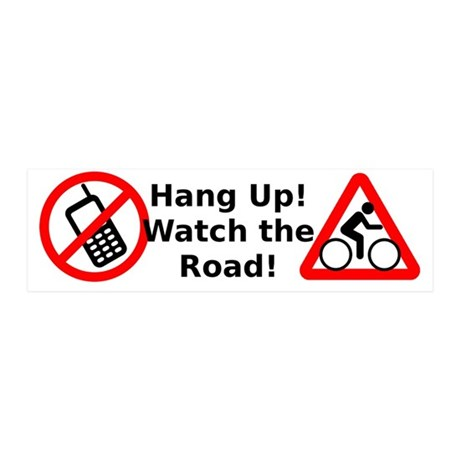 Hang Up! Watch for Cyclists! 20x6 Wall Decal