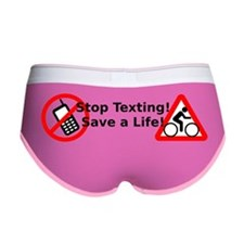 Stop Texting! Save a Cyclist! Women's Boy Brief