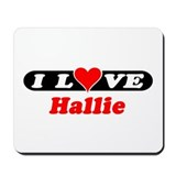 I Love Hallie Mousepad