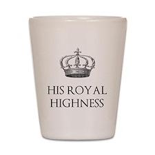 His Royal Highness Shot Glass