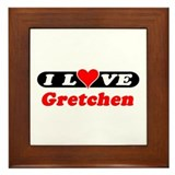 I Love Gretchen Framed Tile