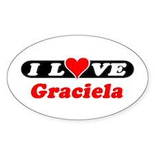I Love Graciela Oval Decal