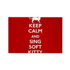 Keep Calm and Sing Soft Kitty Magnets