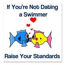 "Dating a Swimmer Square Car Magnet 3"" x 3"""