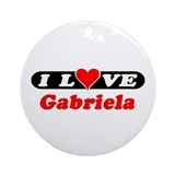 I Love Gabriela Ornament (Round)