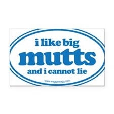 I Like Big Mutts And I Cannot Rectangle Car Magnet