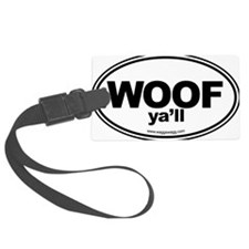 WOOF Yall Black Luggage Tag