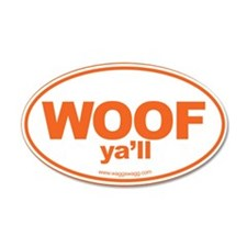 WOOF Yall Orange Wall Decal