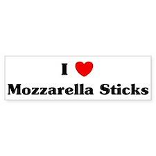I love Mozzarella Sticks Bumper Bumper Sticker