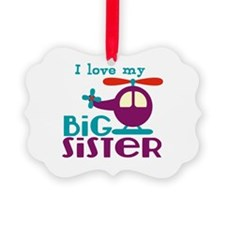 I love my Big Sister Picture Ornament