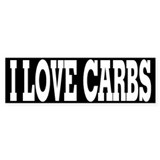 I Love Carbs Bumper Bumper Sticker