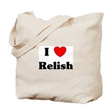 I love Relish Tote Bag