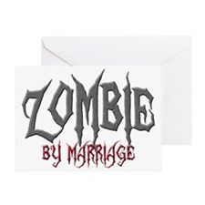 Zombie by marriage Greeting Card