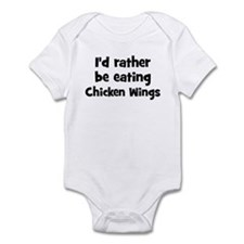 Rather be eating Chicken Win Infant Bodysuit