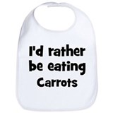 Rather be eating Carrots Bib
