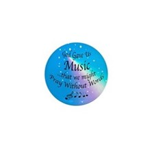 God Gave Us Music Mini Button