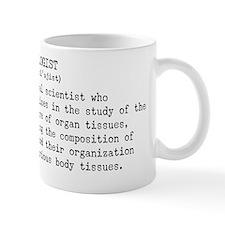 Histologist dictionary definition Mug