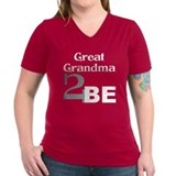 Great Grandma 2 Be Shirt