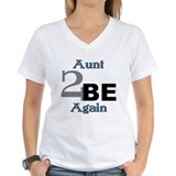 Aunt 2 Be Again Shirt
