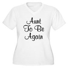 Aunt To Be Again T-Shirt