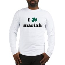 I Shamrock mariah Long Sleeve T-Shirt