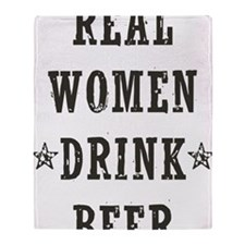 Real Women Drink Beer Throw Blanket