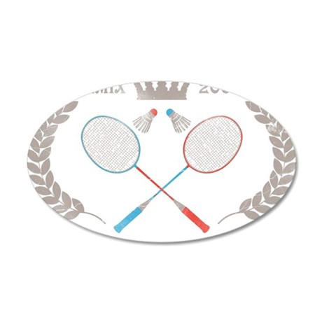 Badminton World Champion 200 35x21 Oval Wall Decal