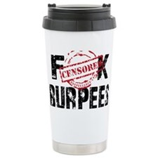 FK BURPEES - WHITE Travel Mug
